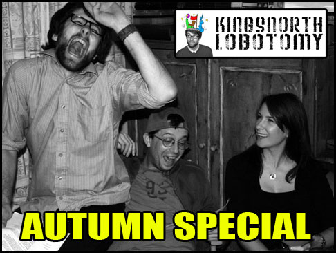 Kingsnorth Lobotomy Autumn Special